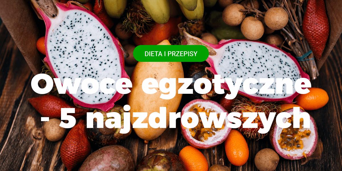owoc mango, marakuja, liczi, papaja, jak jeść granat, najzdrowszy owoc, witaminy, znane owoce egzotyczne