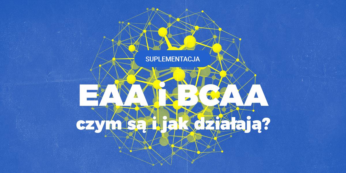 Aminokwasy BCAA i EAA