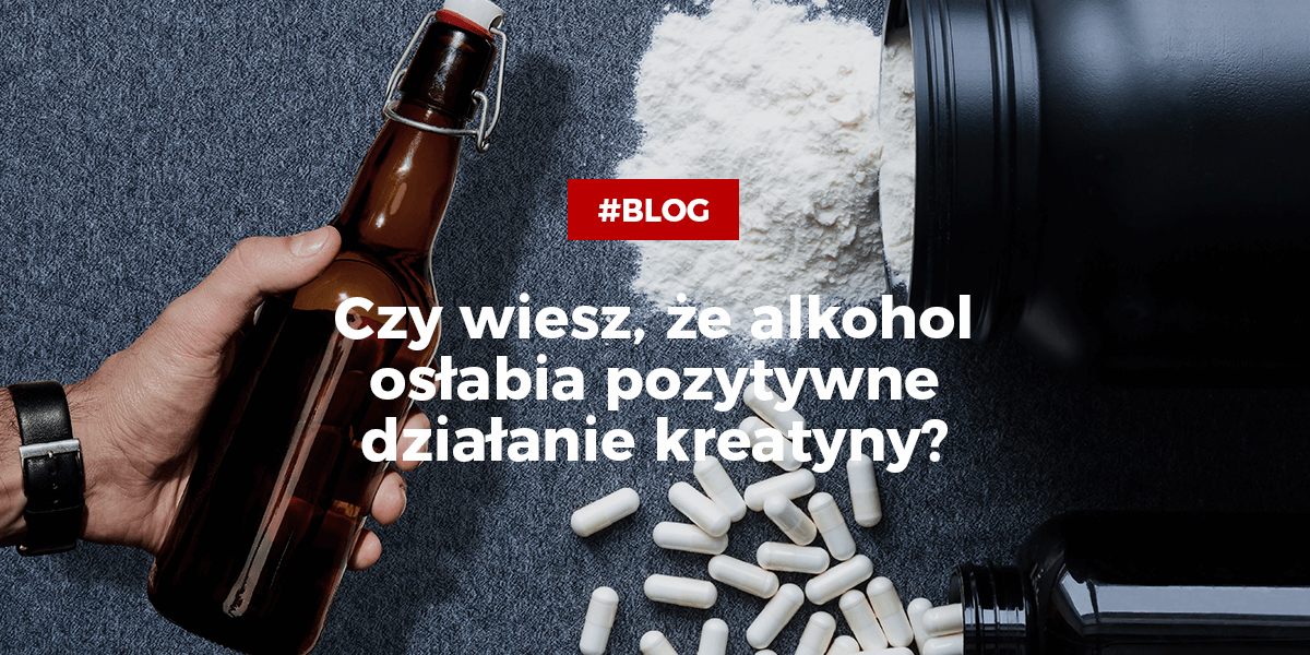Alkohol a kreatyna